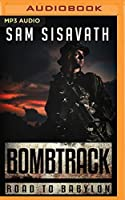 Bombtrack (Road to Babylon)