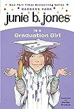 Junie B. Jones #17: Junie B. Jones Is a Graduation Girl