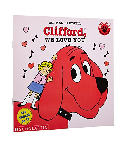 Clifford, We Love You (Clifford the Big Red Dog)の詳細を見る