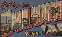 Greetings from Duluth , Minnesota 9 x 12 Art Print LANT-6989-9x12