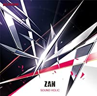 ZAN by SOUND HOLIC (2015-01-21)