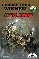 Choose Your Winner: Elf vs Dwarf