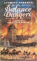A Balance of Dangers: A Captain Justice Story