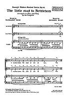 Michael Head: The Little Road To Bethlehem (2-Part) / マイケル・ヘッド: ザ・リトル・ロード・トゥ・ベツレヘム (2パート) 楽譜. For 合唱, 2部合唱, ピアノ伴奏