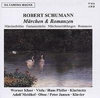 Schumann: Maerchen & Romanzen