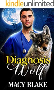 Diagnosis Wolf: An MM Paranormal Fantasy Romance (English Edition)