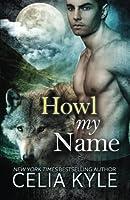 Grayslake: More Than Mated- Howl My Name