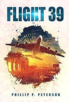 Flight 39 by [Peterson, Phillip P.]