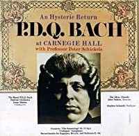 An Hysteric Return: P.D.Q. Bach at Carnegie Hall (1990-10-25)