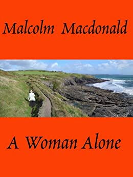 A Woman Alone by [Macdonald, Malcolm]