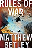 Rules of War: A Thriller (The Logan West Thrillers Book 4) (English Edition)