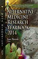 Alternative Medicine Research Yearbook 2014 (Health and Human Development)