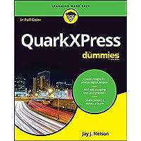 QuarkXPress For Dummies (For Dummies (Computer/Tech))