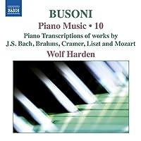 ブゾーニ:ピアノ作品全集 第10集