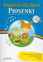 Angielski dla dzieci Piosenki +CD
