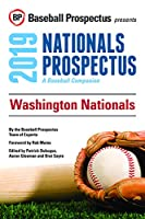 Washington Nationals, 2019: A Baseball Companion