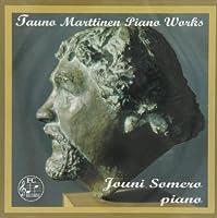 Marttinen: Piano Works by Tauno Marttinen