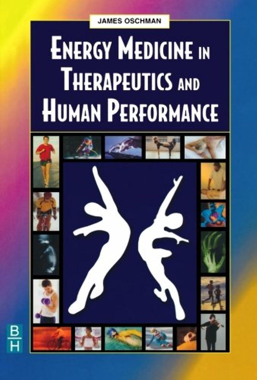 分子天井ロデオEnergy Medicine in Therapeutics and Human Performance, 1e (Energy Medicine in Therapeutics & Human Performance)