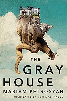 The Gray House by [Petrosyan, Mariam]