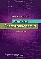 Essentials of Pharmacoeconomics (Point (Lippincott Williams & Wilkins))
