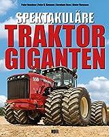 Spektakulaere Traktorgiganten