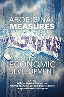 Aboriginal Measures for Economic Developemnt (Atlantic Aboriginal (Aaedirpc))
