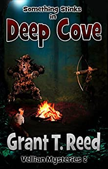 Something Stinks in Deep Cove (Vellian Mysteries Book 2) by [Reed, Grant T.]