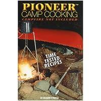 Pioneer Camp Cooking [並行輸入品]