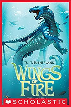Wings of Fire Book Two: The Lost Heir by [Sutherland, Tui T.]