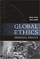 Global Ethics: Seminal Essays: Global Responsibilities (Paragon Issues in Philosophy)