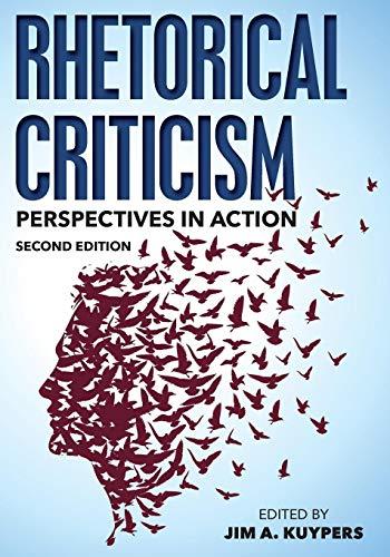 Download Rhetorical Criticism (Communication, Media, and Politics) 1442252723