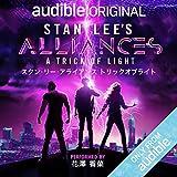 [日本語版] STAN LEE'S ALLIANCES: A TRICK OF LIGHT: スタン・リー・アライアンス トリックオブライト