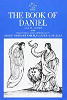 The Book of Daniel (The Anchor Yale Bible Commentaries)