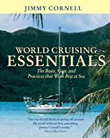 World Cruising Essentials : The Boats Gear and Practices That Work Best at Sea【洋書】 [並行輸入品]