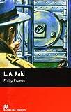 L. A. Raid