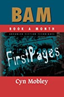 BAM Advanced Fiction Techniques: First Pages