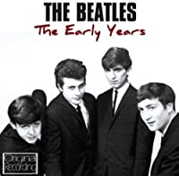 Early Years-the Beatles