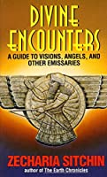 Divine Encounters (Earth Chronicles)