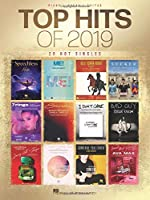 Top Hits of 2019: 20 Hot Singles, Piano / Vocal / Guitar
