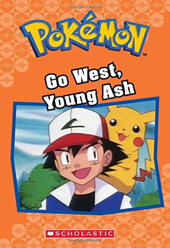 Go West, Young Ash (Pokemon)