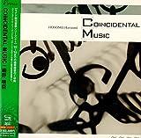 コインシデンテル・ミュージック / Coincidental Music【SHM-CD】(紙ジャケット仕様)