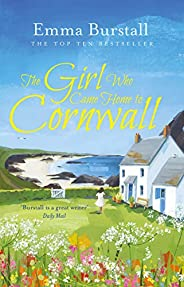 The Girl Who Came Home to Cornwall: A feelgood romance set in Cornwall (Tremarnock Book 5)