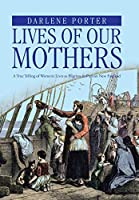 Lives of Our Mothers