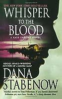 Whisper to the Blood (Kate Shugak)
