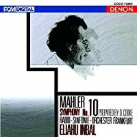 Mahler: Symphony No. 10 by Eliahu Indal