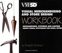 Visual Merchandising and Store Design Workbook [並行輸入品]