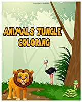 Animals Jungle Coloring: Animals Coloring Book