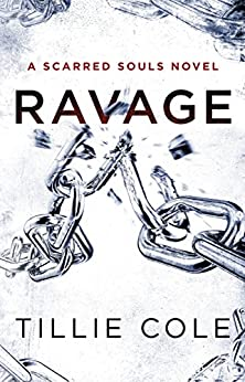 Ravage (Scarred Souls Book 3) by [Cole, Tillie]