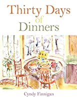 Thirty Days of Dinners