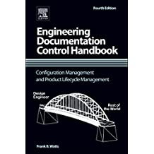 Engineering Documentation Control Handbook: Configuration Management and Product Lifecycle Management